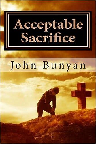 Acceptable sacrifice john bunyan 9781611043037 amazon books fandeluxe PDF