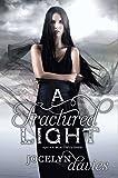 A Fractured Light (Beautiful Dark)