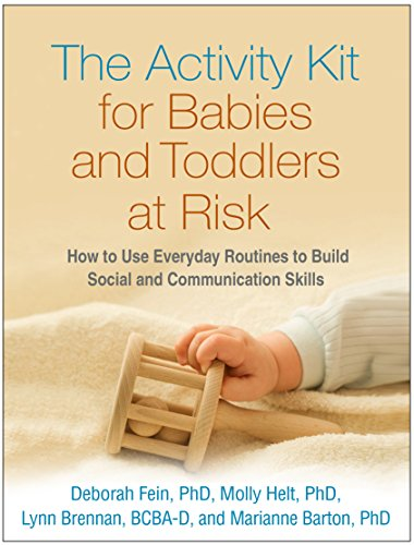 - The Activity Kit for Babies and Toddlers at Risk: How to Use Everyday Routines to Build Social and Communication Skills