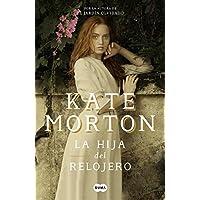 La hija del relojero / The Clockmaker's Daughter (Spanish...