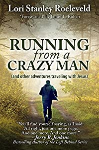 Running From A Crazy Man by Lori Stanley Roeleveld ebook deal