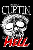 Go to Hell, Robert Curtin, 1403302863