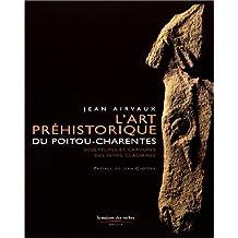 L' Art préhistorique du Poitou-Charentes