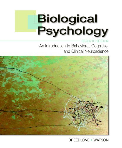 By S. Marc Breedlove - Biological Psychology: An Introduction to Behavioral, Cognitive, and Clinical Neuroscience (7 Unbnd) (2.12.2013)