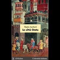 Le città-Stato (L'identità italiana Vol. 46) (Italian Edition) book cover