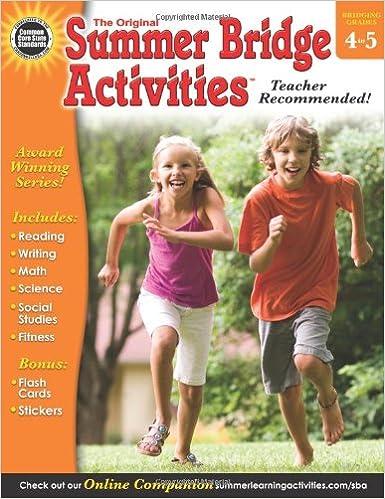 Summer Bridge Activities, Grades 4 - 5: Summer Bridge Activities ...