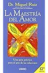 https://libros.plus/la-maestria-del-amor-una-guia-practica-para-el-arte-de-las-relaciones/