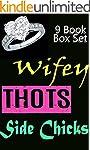 Wifey, Thots & Side Chicks 9 Book Box...