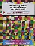 The Missing Gator of Gumbo Limbo - Teacher Guide by Novel Units, Inc.