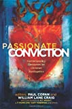 img - for Passionate Conviction: Contemporary Discourses on Christian Apologetics book / textbook / text book