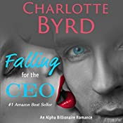 Falling for the CEO: Wild Brothers, Book 1 | Charlotte Byrd