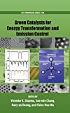 img - for Green Catalysts for Energy Transformation and Emission Control (ACS Symposium Series) book / textbook / text book