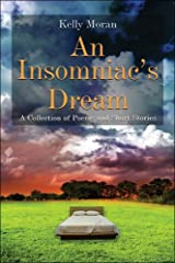 An Insomniac's Dream: A Collection of Poems and Short Stories Paperback