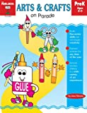 Arts and Crafts on Parade, The Mailbox Books Staff, 156234630X