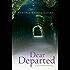 Dear Departed: A Bill Slider Mystery (Bill Slider Mysteries)