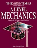 The Times Education Series A Level Mechanics