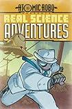 Atomic Robo: Real Science Adventures Volume 1 TP (Atomic Robo Presents Real Science Adventures)