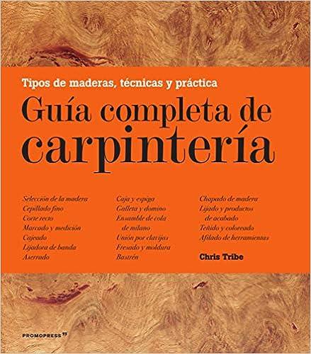 Guía completa de carpintería de Tribe Chris