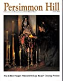 PERSIMMON HILL MAGAZINE SUMMER 2012 *WESTERN HERITAGE RECAP*