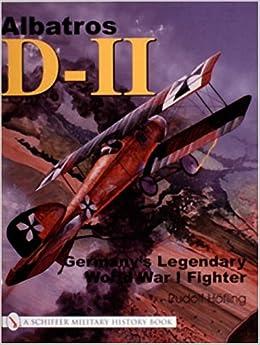 Albatros D-11: Germany's Legendary World War I Fighter