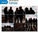 Playlist: The Very Best of Kansas by Kansas (2008-04-29)