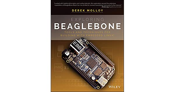Exploring beaglebone tools and techniques for building with exploring beaglebone tools and techniques for building with embedded linux ebook derek molloy amazon loja kindle fandeluxe Image collections