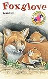 Foxglove, Jean Ure, 0764109715