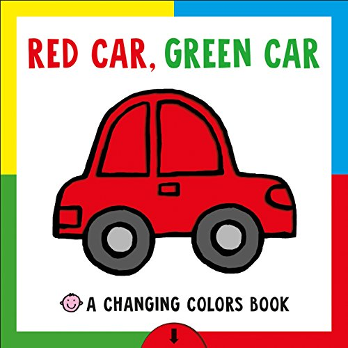 Red Car, Green Car: A Changing Colors Book - Zoom Green Car