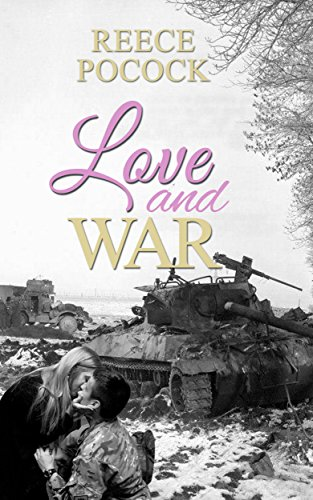 Book: Love and War by Reece Pocock