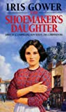 The Shoemaker's Daughter: A Swansea Family Saga