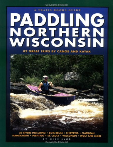 Read Online Paddling Northern Wisconsin PDF