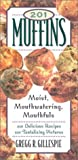 201 Muffins, Gregg R. Gillespie, 1579121160