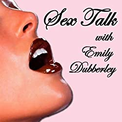 Sex Talk with Emily Dubberley