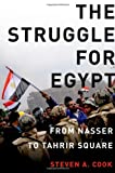 The Struggle for Egypt, Steven A. Cook, 0199795266