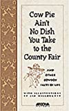 Cow Pie Ain't No Dish You Take to the County Fair, Ida Ewing, 0916179672