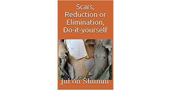 Scars, Reduction or Elimination, Do-it-yourself