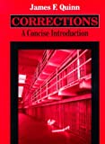 Corrections : A Concise Introduction, Quinn, James F., 1577660501