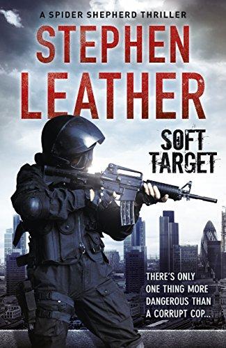 - Soft Target (The Spider Shepherd Thrillers Book 2)