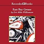 East Bay Grease | Eric Miles Williamson
