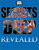 The Secrets of the Deep, Frances A. Dipper and Mike Benton, 0789492725