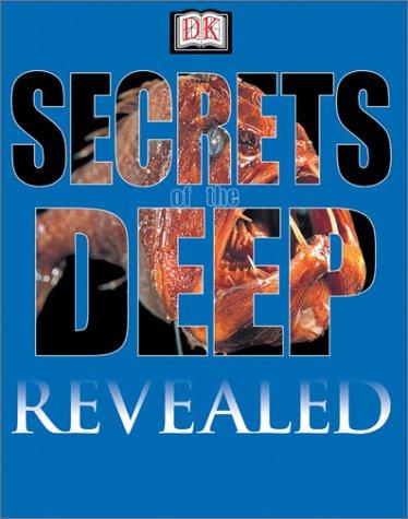 Download Secrets of the Deep (DK Revealed) pdf