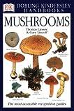 img - for Mushrooms (Eyewitness Handbooks) (Flexible Binding) book / textbook / text book