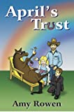 April's Trust, Amy Rowen, 0595745237
