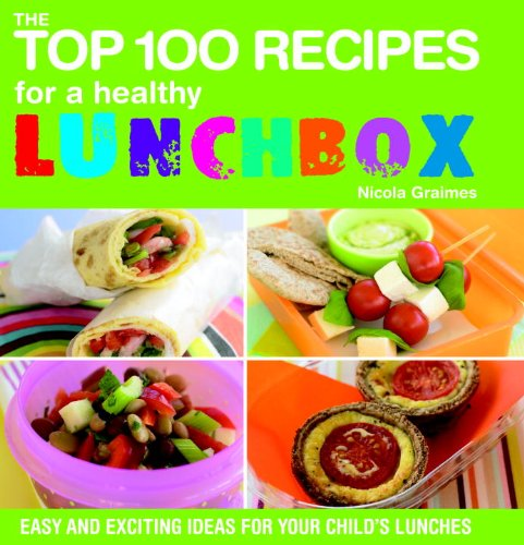Top 100 Recipes Healthy Lunchbox product image