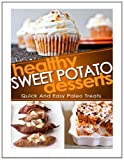 Healthy Sweet Potato Desserts, Helen Ferguson, 1495903001