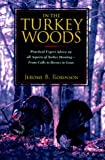 In the Turkey Woods, Jerome B. Robinson, 1558216952
