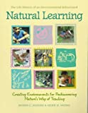 Natural Learning : The Life History of an Environmental Schoolyard, Moore, Robin C. and Wong, Herbert H., 0944661246