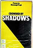 img - for Crowded by Shadows. book / textbook / text book