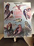 Thorburn's Atlas of European Birds, Archibald Thorburn and Georges Thalmann, 0713724463