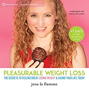 Pleasurable Weight Loss Audiobook